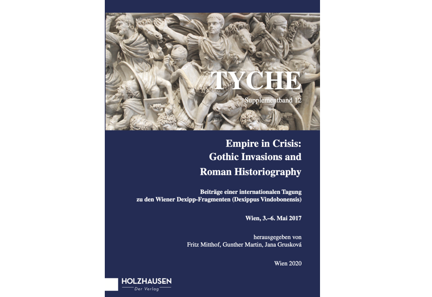 "Cover des Tagungsbandes ""Empire in Crisis.Gothic invasions and Roman historiography"""
